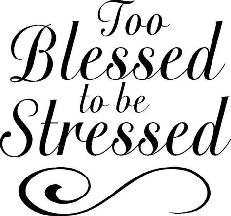 Feeling Blessed Images Feeling Blessed Quotes