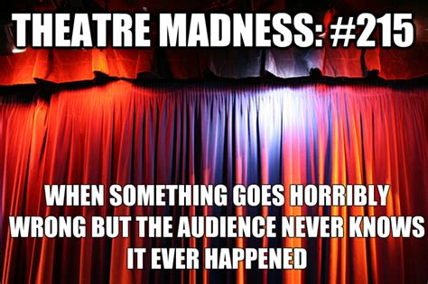 Theater Memes - tech week theatre memes www pixshark com images galleries with a bite