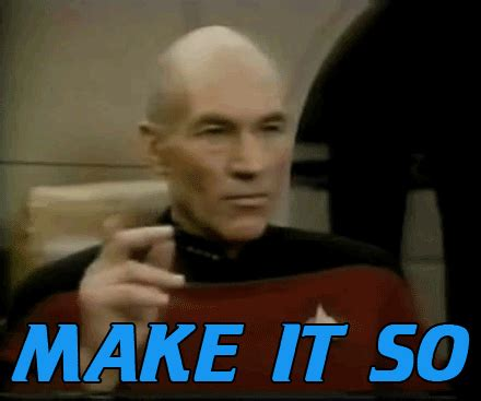 Make It So Patrick Stewart Gif  Find & Share On Giphy