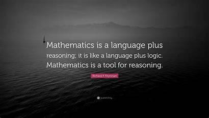 Mathematics Language Reasoning Change Quote Incessantly Logic
