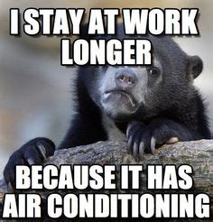 Air Conditioning Meme - 1000 images about hvac on pinterest conditioning cold weather and air conditioners