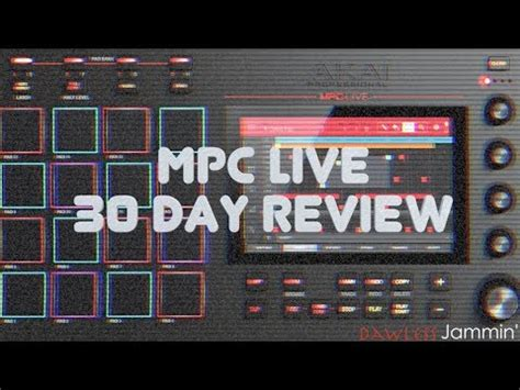 Mpc Live  30 Day Review  Youtube