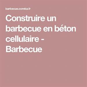 Construire Barbecue Beton Cellulaire : latest construire un barbecue en bton cellulaire barbecue ~ Dailycaller-alerts.com Idées de Décoration