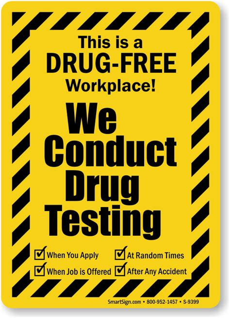 Free Workplace Sign Workplace Policy Sign Sku This Is A Free Workplace We Conduct Testing