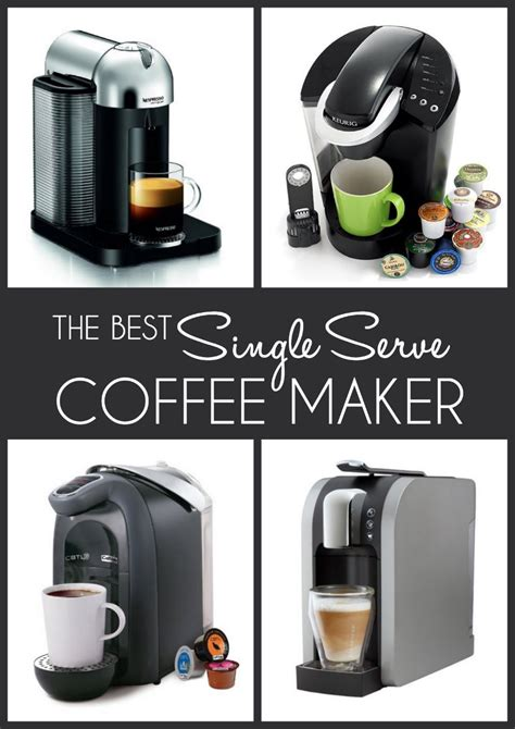 Their quality, however, differs which is a hard aspect to recognize at. The Best Single Serve Coffee Makers