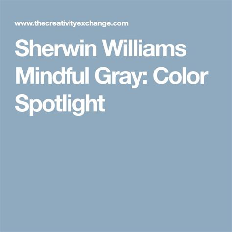 sherwin williams mindful gray color spotlight been burger mindful gray warm gray paint