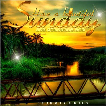 Have a beautiful Sunday 1   Graphics, quotes, comments