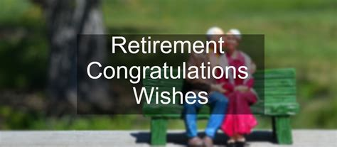 retirement messages wishes messages sayings