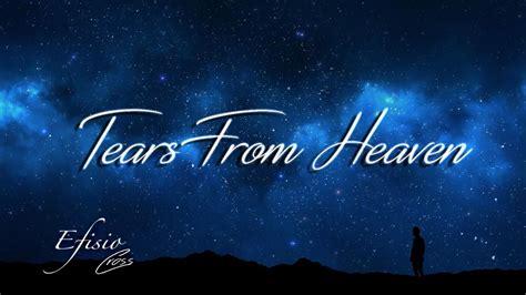Tears From Heaven | Efisio Cross - YouTube