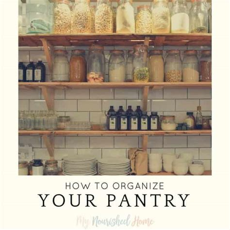 How To Organize Your Pantry  My Nourished Home. How To Decorate Living Room In Split Entry House. Brown Living Room Cabinets. Living Room Decorating Ideas With Mirror. Living Room With Bow Window. Perfect Living Room Wall Colors. Living Room Design Colour Scheme. Living Room Or Sitting Room. Living Room Mirrors The Range
