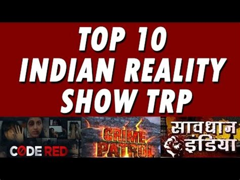 Top 10 Indian Reality Tv Shows By Highest Trp Ratings