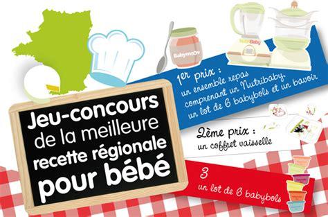 jeu concours cuisine jeu concours de la meilleure recette régionale pour bébé