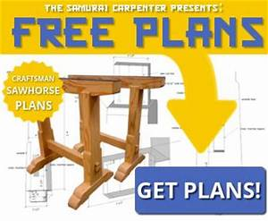 Free sawhorse plans - The Samurai Carpenter woodworking
