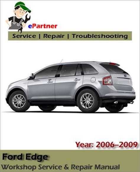 car repair manuals download 2009 ford edge seat position control ford edge service repair manual 2006 2009 automotive service repair manual