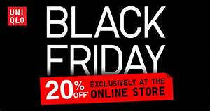 Black Friday Online Shops : uniqlo online store black friday promotion lets you save 20 with this discount code great ~ Watch28wear.com Haus und Dekorationen