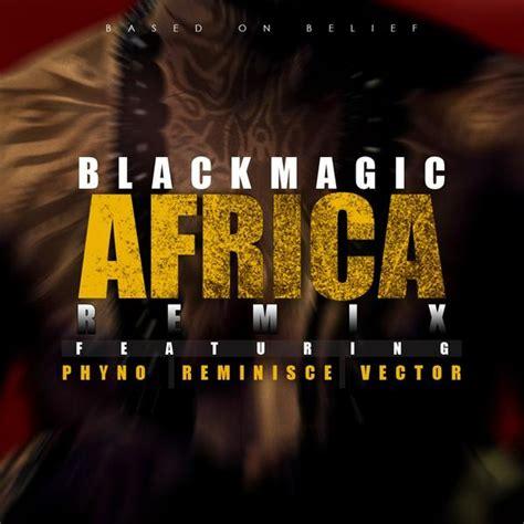 sofa so good phyno mp3 blackmagic africa remix ft vector phyno reminisce