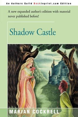 shadow castle  marian cockrell reviews discussion bookclubs lists