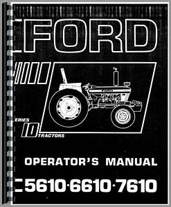 Ford 6610 Tractor Operators Manual