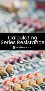 Calculating Series Resistance  With Images