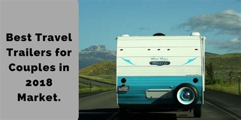 travel trailers  couples   market