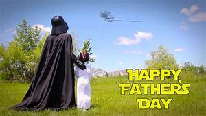 Star Wars Style Father's Day - YouTube