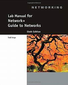 Lab Manual For Network  Guide To Networks  6th By Verge