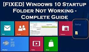 Windows 10 Startup Folder Not Working
