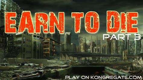 Earn To Die (part 3)