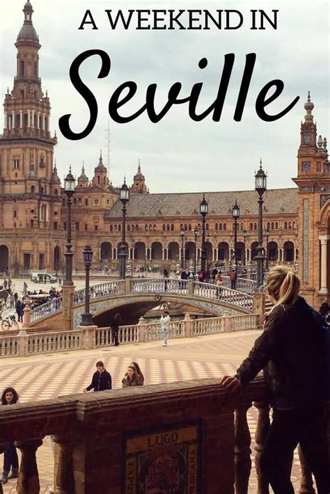 3 Days In Seville: The PERFECT Seville Weekend Itinerary ...