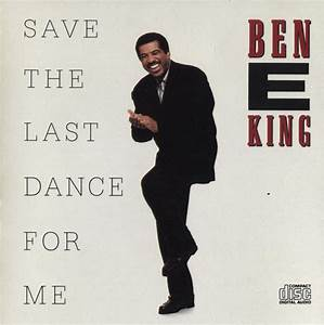 Ben E. King – Save the Last Dance for Me Lyrics | Genius ...