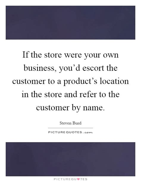 steven burd quotes sayings  quotations
