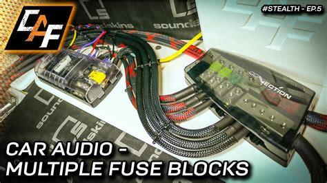 Advanced Car Audio Wiring Multiple Fuse Blocks Project