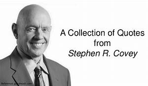 A Collection of... Stephen Corey Quotes