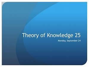 tok presentation template - tok essay question 9 2012