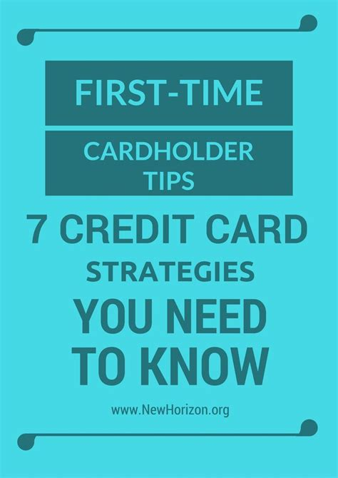 For this reason, forbes advisor has chosen the best credit cards in a way designed to be the most helpful. First-Time Cardholder Tips - 8 Credit Card Strategies You Need to Know | Credit card online ...