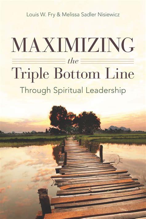 maximizing  triple bottom   spiritual