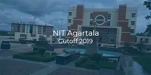 Nit Agartala Cutoff 2019