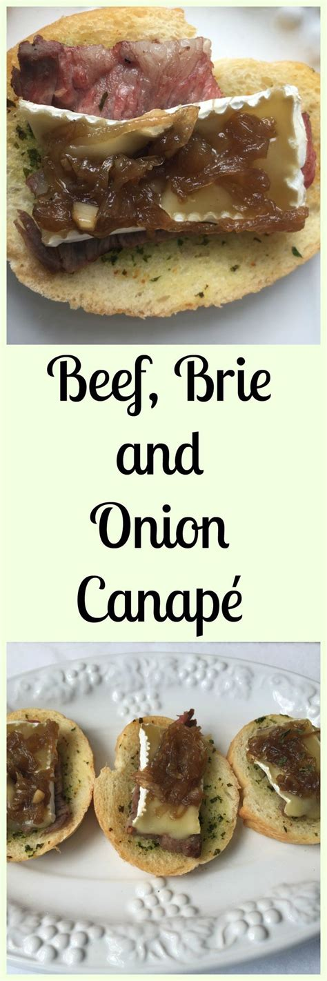 beef canape recipes beef brie and jam canapé recipe onions