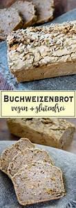 Brot Backen Glutenfrei : buchweizenbrot vegan glutenfrei rezept low carb rezepte deutsch pinterest brot ~ Frokenaadalensverden.com Haus und Dekorationen