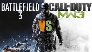 Call Of Duty Modern Warfare 3 Vs Battlefield 3