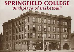 History Blog: Springfield, The Birthplace of Basketball