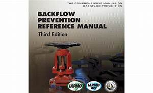 Backflow Prevention Reference Manual From Iapmo