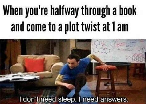 Books Meme - 15 things you ll understand if you stay up too late reading