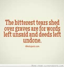 Bitterest Tears Shed Over Graves