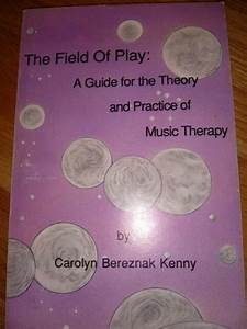 The Field Of Play  A Guide For The Theory And Practice Of