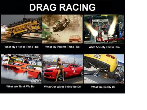 Drag Racing Meme - drag racing funny quotes quotesgram