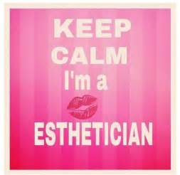 Esthetician Quotes and Sayings