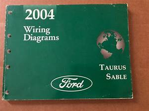 2004 Ford Taurus  U0026 Mercury Sable Electrical Wiring Diagram