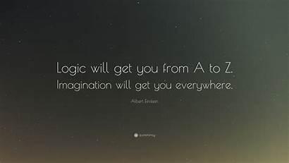 Einstein Albert Quotes Logic Imagination Quote Everywhere