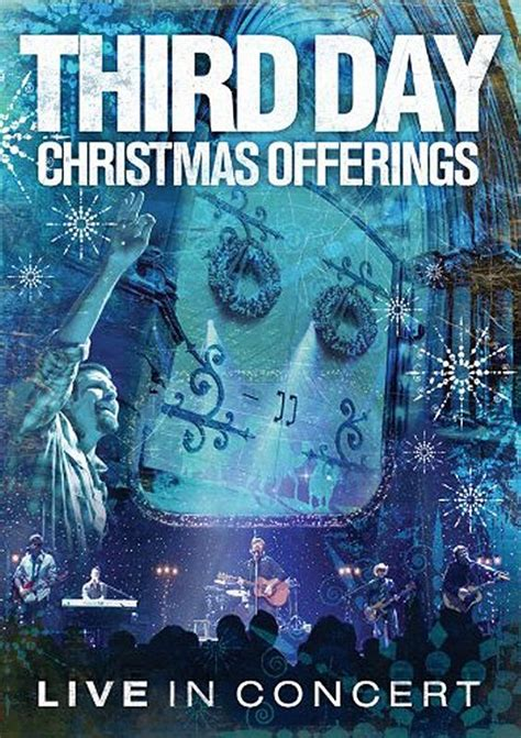 Third Day - Christmas Offerings [Live in Concert] (2005 ...